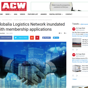 Globalia Logistics Network inundated with membership applications – ACW