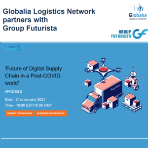 Globalia Logistics Network partners with Group Futurista for the Future of Digital SCM 3.0 Show