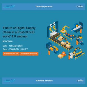 Globalia partners with Group Futurista for the Future of Digital Supply Chain in a Post Covid World 4.0