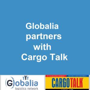 Globalia Logistics Network partners with the logistics news magazine Cargotalk